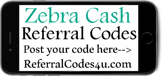 Zebra Cash App Invitation Code 2019-2020, Zebra Refer A Friend, Zebra Cash Reviews