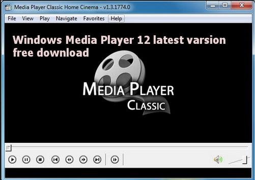 Windows Media Player 12 latest varsion free download - Free