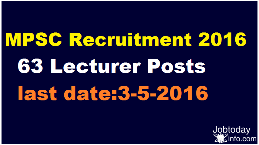 MPSC Recruitment 2016 Apply Online for 63 Lecturer Posts