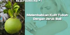 Melembabkan Kulit Tubuh Dengan Jeruk Bali
