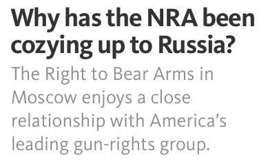 Russian NRA Connection