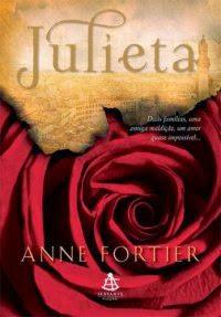 [Resenha] Julieta - Anne Fortier