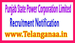 Punjab State Power Corporation LimitedPSPCL Recruitment Notification 2017
