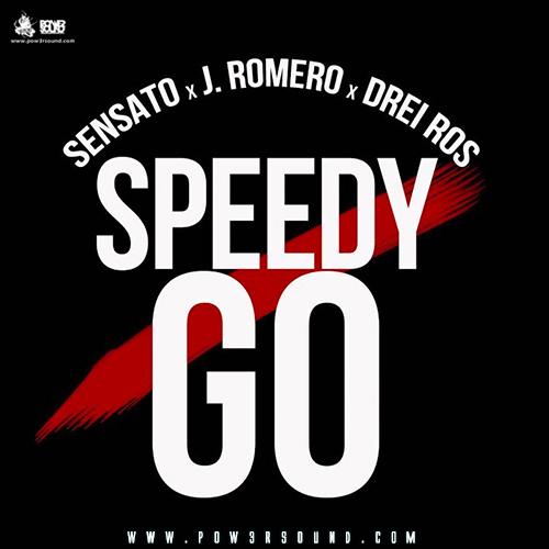 https://www.pow3rsound.com/2018/05/sensato-ft-j-romero-y-drei-ros-speedy-go.html