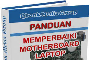 Ebook Cara Memperbaiki Motherboard Laptop