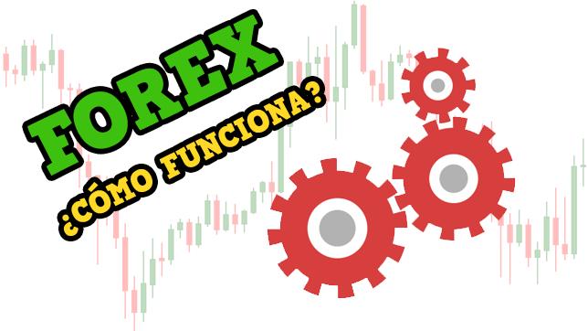 Que es el mercado forex y como funciona