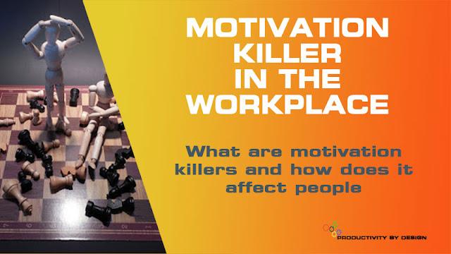 Identify motivation killers