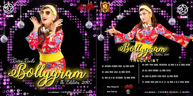 BOLLYGRAM 7th EDITION (RETRO) – DJ RINK