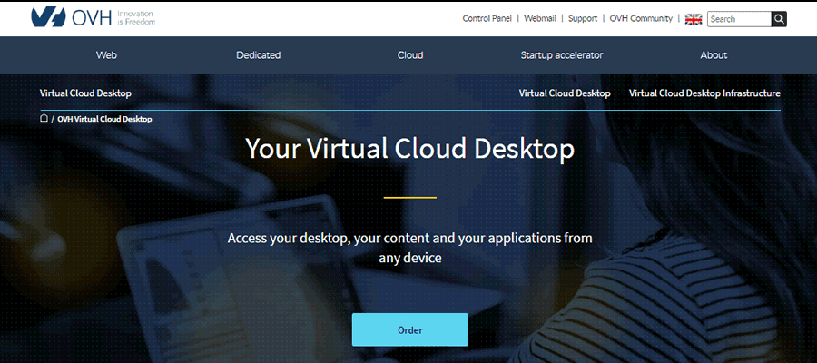 OVH offers a robust cloud desktop solution you can access any device