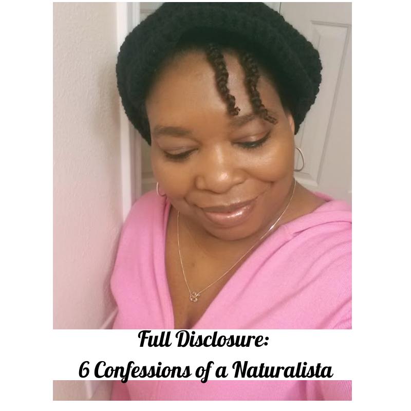 Full Disclosure: 6 Confessions of a Naturalista