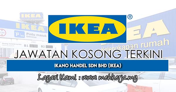 Jawatan Kosong Terkini 2019 di Ikano Handel Sdn Bhd (IKEA)