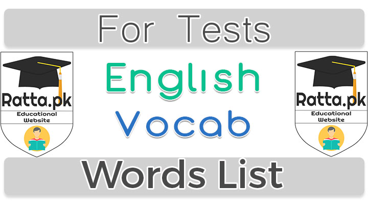 Vocabulary Words List for Aptitude Tests and others