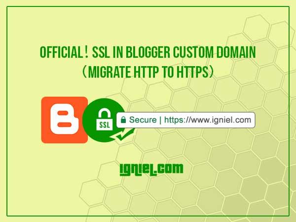 Cara Mendapatkan HTTPS (SSL) Di Blogger Custom Domain Sendiri