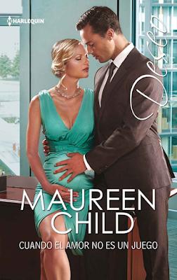 Maureen Child - Cuando el Amor No es un Juego