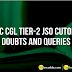 SSC CGL Tier-2 JSO Cutoff: Doubts And Queries