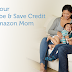 Check Your Email: $30 Amazon Mom Subscribe & Save Credit