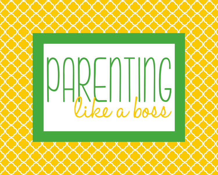 Parenting Like a Boss: Free Printable from ishouldbemoppingthefloor.com