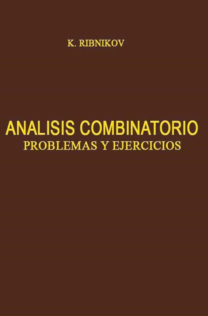 Análisis combinatorio problemas y ejercicios – K. Ribnikov
