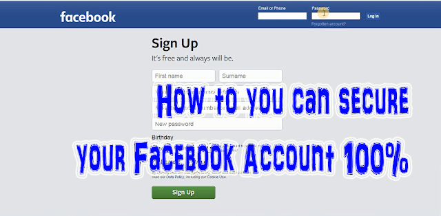 How to you can Secure your Facebook Account 100%