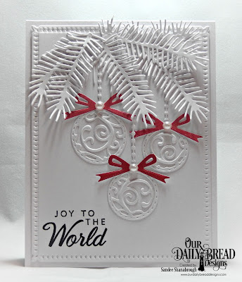 Our Daily Bread Designs Stamp Set: Card Greetings, Custom Dies:  Ornament Branch, Pine Branches, Circle Ornaments, Snowflake Sky