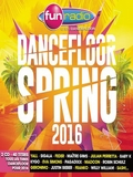 Fun Dancefloor Spring 2016 CD1