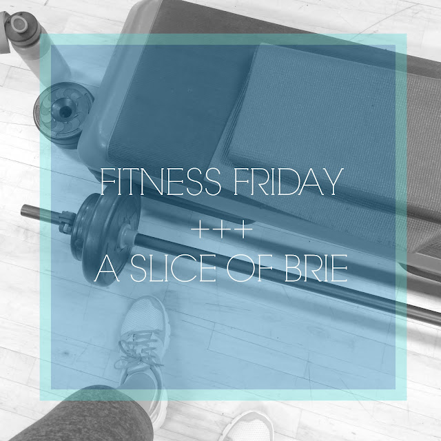 Fitness Friday via A Slice of Brie
