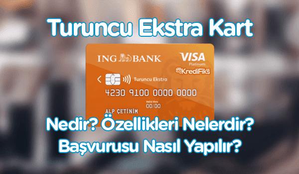 ING Bank Turuncu Ekstra Kart Başvurusu