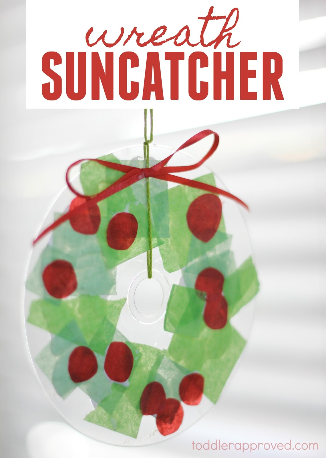 Toddler Approved!: Simple Christmas Wreath Suncatcher for Kids