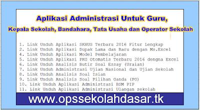 Aplikasi Administrasi Untuk Guru, Kepala Sekolah, Bandahara, Tata Usaha dan Operator Sekolah