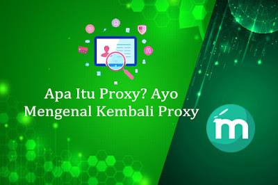 Apa Itu Proxy? Ayo Mengenal Kembali Proxy