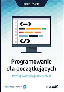Programowanie dla początkujących - Mark Lassoff