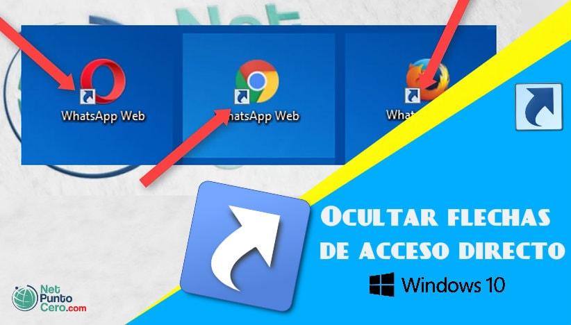 Como quitar flechas de acceso directo en Windows 10