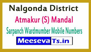 Atmakur (S) Mandal Sarpanch Wardmumber Mobile Numbers List Part II Nalgonda District in Telangana State