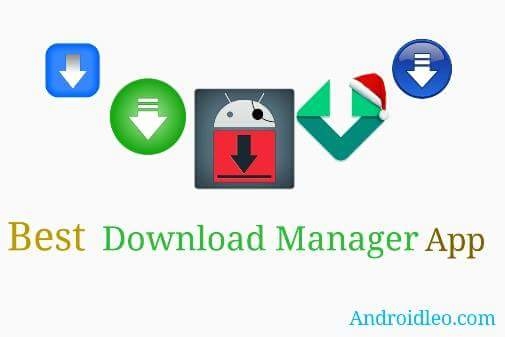 the best download manager application