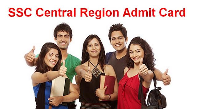 SSC Central Region Admit Card