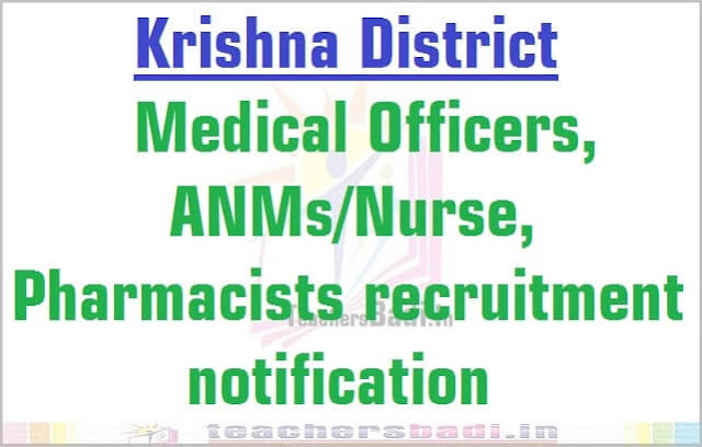 Krishna Medical Officers, ANMs/Nurse, Pharmacists 2016 recruitment