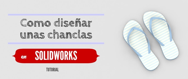 portada tutorial solidworks chancla