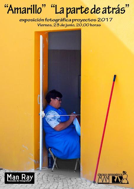 """""""Amarillo"""" y """"La parte de atrás"""", proyectos del Círculo Fotográfico Man Ray"""
