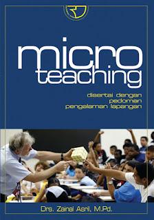 Micro Teaching Disertai dengan pedoman pengalaman lapangan