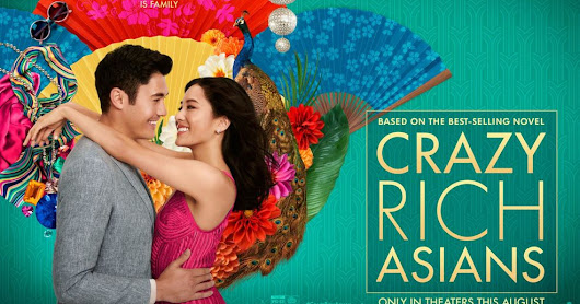 Sinopsis Film Crazy Rich Asians Based On Novel By Kevin Kwan