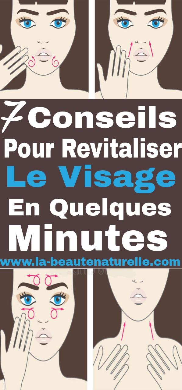 7 conseils pour revitaliser le visage en quelques minutes