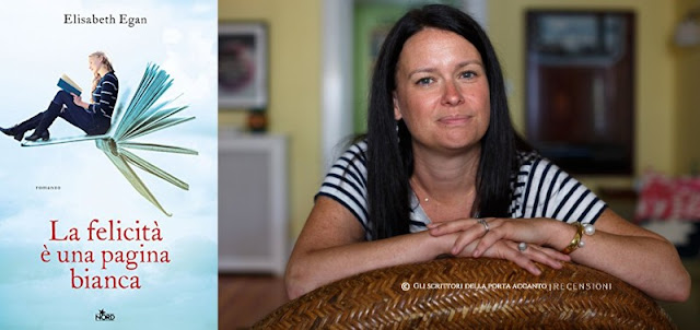 La felicità è una pagina bianca, di Elisabeth Egan, recensione, libri, scrittori
