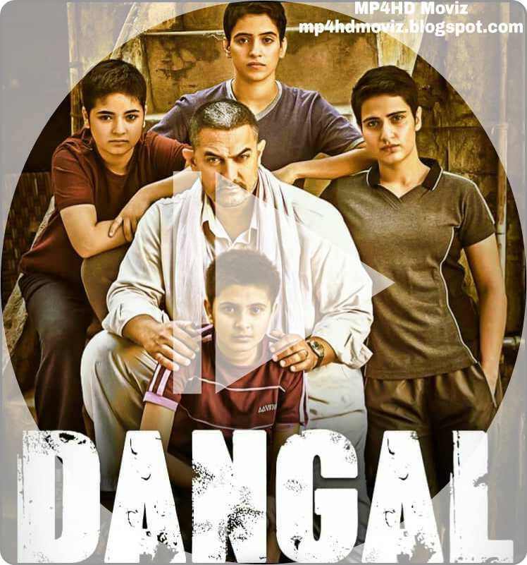 Dangal Full Movie Free Download 720p Hd 1080p Mp4 Movies Now 720p