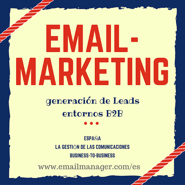 Email-Marketing + generación de Leads entornos B2B