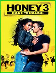 Honey 3: Dare to Dance (2016) | 3gp/Mp4/DVDRip Latino HD Mega