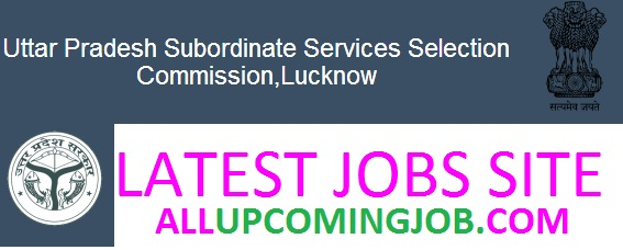 UPSSSC www.upsssc.gov.in jobs, notifications