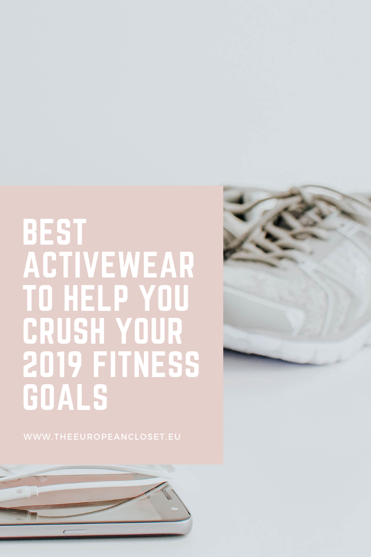 Best Activewear To Help You Crush Your 2019 Fitness Goals