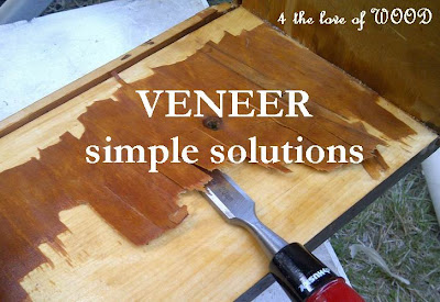 4 the love of wood: VENEER REMOVAL