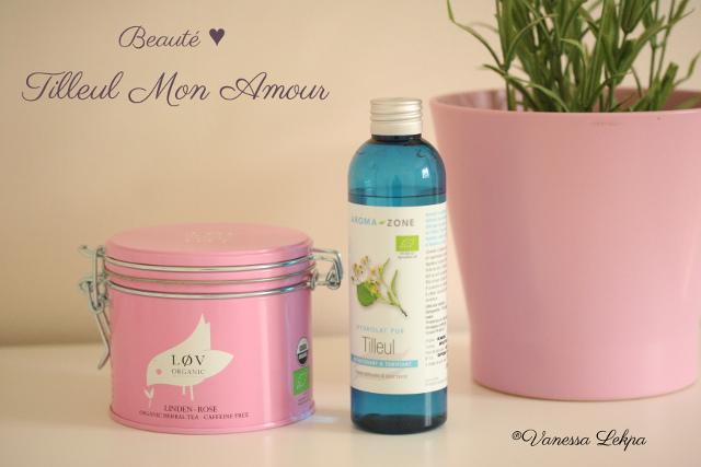 les bienfaits du tilleul pour la peau tisane bio lov organic tilleul rose et hydrolat de tilleul bio aromazone , vanessa lekpa