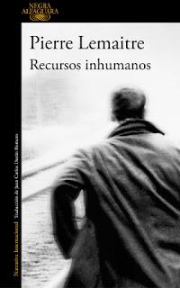 Recursos inhumanos Pierre Lemaitre